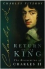 Return of the King : The Restoration of Charles II - Book