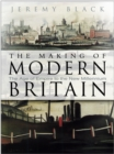 The Making of Modern Britain - Book