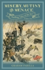 Misery, Mutiny and Menace : Thrilling Tales of the Sea (vol.2) - Book