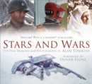 Stars and Wars : The Film Memoirs and Photographs of Alan Tomkins - Book