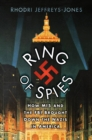 Ring of Spies : How MI5 and the FBI Brought Down the Nazis in America - eBook