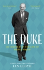 The Duke : 100 Chapters in the Life of Prince Philip - Book