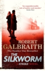 The Silkworm : Cormoran Strike Book 2 - Book