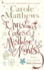 Christmas Cakes and Mistletoe Nights : 'Full of heart and fun' - Book