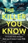 The Killer You Know : The absolutely gripping thriller that will keep you guessing - Book