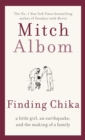 Finding Chika : A heart-breaking and hopeful story about family, adversity and unconditional love - Book