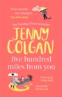 Five Hundred Miles From You : the most joyful, life-affirming novel of the year - Book