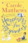 Happiness for Beginners : One broken family. Two hearts meeting. Dozens of naughty animals! - Book