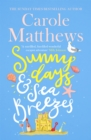 Sunny Days and Sea Breezes : The PERFECT feel-good, escapist read for the summer! - Book