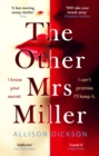 The Other Mrs Miller : Gripping, Twisty, Unpredictable - The Must Read Thriller Of 2019 - eBook