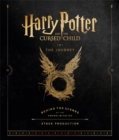 Harry Potter and the Cursed Child: The Journey : Behind the Scenes of the Award-Winning Stage Production - Book