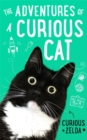 The Adventures of a Curious Cat : wit and wisdom from Curious Zelda, purrfect for cats and their humans - Book