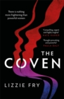 The Coven : For fans of Vox, The Power and A Discovery of Witches - Book