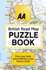 The AA British Road Map Puzzle Book : These highly-addictive brain games will make you a mapping mastermind - Book
