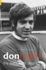 Don Rogers : The Authorised Biography - Book