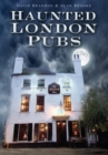 Haunted London Pubs - Book