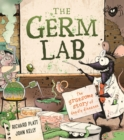 The Germ Lab : The Gruesome Story of Deadly Diseases - Book