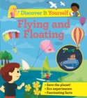 Discover It Yourself: Flying and Floating - Book
