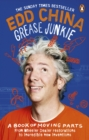 Grease Junkie : A book of moving parts - eBook