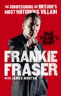 Mad Frank's Diary : The Confessions of Britain's Most Notorious Villain - Book