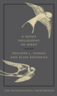 A Short Philosophy of Birds - Book