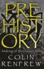 Prehistory : The Making Of The Human Mind - Book