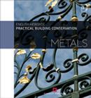Practical Building Conservation: Metals - Book