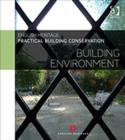 Practical Building Conservation: Building Environment - Book