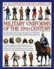 Illustrated Encyclopedia of Military Uniforms of the 19th Century - Book