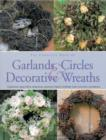Complete Book of Garlands, Circles and Decorative Wreaths - Book