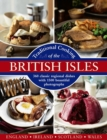 Traditional Cooking of the British Isles : 360 Classic Regional Dishes with 1500 Beautiful Photographs - Book