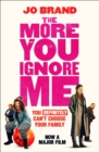 The More You Ignore Me - eBook