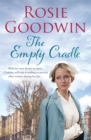 The Empty Cradle : An unforgettable saga of compassion in the face of adversity - Book