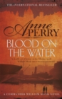 Blood on the Water (William Monk Mystery, Book 20) : An atmospheric Victorian mystery - Book