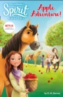 Spirit Riding Free: Apple Adventure! : Spirit Riding Free Chapter Books - Book