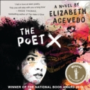 The Poet X - WINNER OF THE CILIP CARNEGIE MEDAL 2019 - eAudiobook