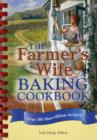 The Farmer's Wife Baking Cookbook : Over 300 blue-ribbon recipes! - Book
