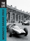 The Life Monaco Grand Prix - Book