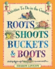 Roots Shoots Buckets & Boots - Book