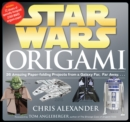 Star Wars Origami : 36 Amazing Paper-Folding Projects from a Galaxy Far, Far Away... - Book
