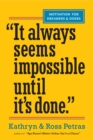 """It Always Seems Impossible Until It's Done."" : Motivation for Dreamers & Doers - eBook"