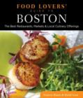 Food Lovers' Guide to (R) Boston : The Best Restaurants, Markets & Local Culinary Offerings - Book