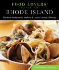Food Lovers' Guide to (R) Rhode Island : The Best Restaurants, Markets & Local Culinary Offerings - Book