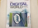 Our Digital World: Introduction to Computing : Text with SNAP 2013 - Book