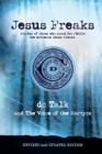 Jesus Freaks : Stories of Those Who Stood for Jesus, the Ultimate Jesus Freaks - Book