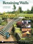 Retaining Walls: A Building Guide and Design Gallery - Book