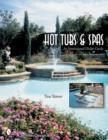 Hot Tubs and Spas: An Inspirational Design Guide - Book