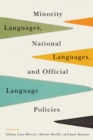 Minority Languages, National Languages, and Official Language Policies - Book