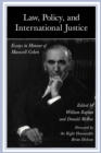 Law, Policy, and International Justice : Essays in Honour of Maxwell Cohen - eBook