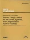 Seismic Design Criteria for Structures, Systems and Componenets in Nuclear Facilities, ASCE/SEI 43-05 - Book